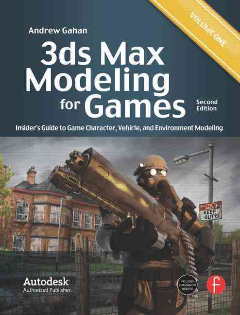 3ds Max Modeling for Games By Gahan, Andrew